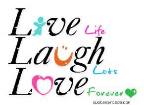 laugh live all graphics 187 live laugh love
