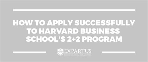 How To Apply To Harvard Mba how to apply successfully to harvard business school s 2 2