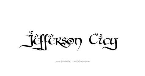 tattoo capital of the us jefferson city usa capital city name tattoo designs page
