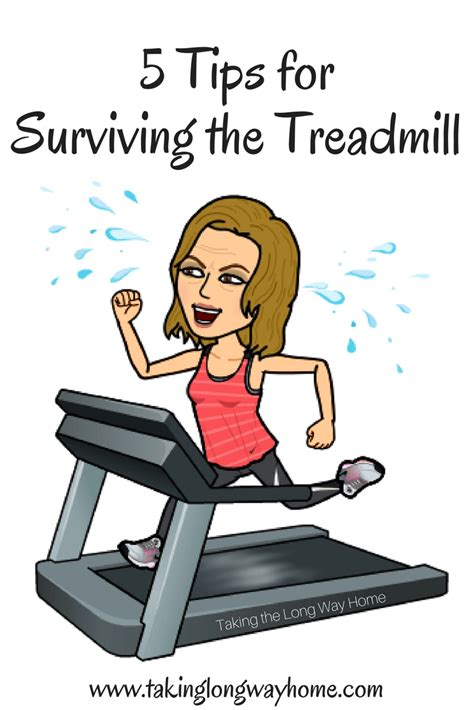8 Tips For Surviving A Bridezilla by Taking The Way Home 5 Tips For Surviving The Treadmill