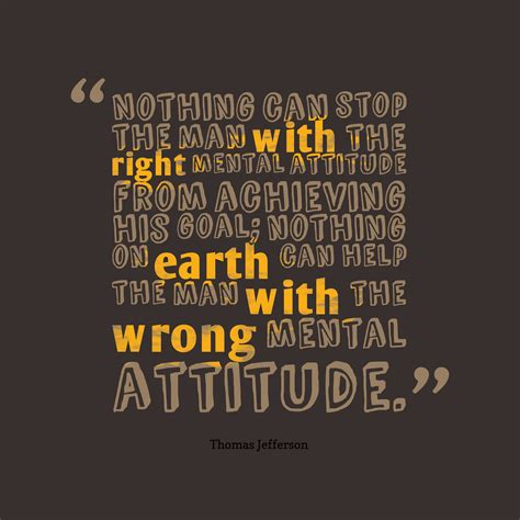 quotes jefferson picture jefferson quote about attitude quotescover