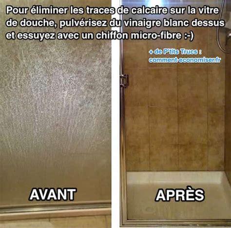 Calcaire Sur Vitre by L Astuce Pour Enlever Facilement Les Traces De Calcaire