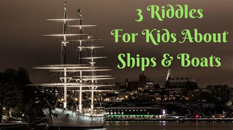 boat riddle ship and boat riddles