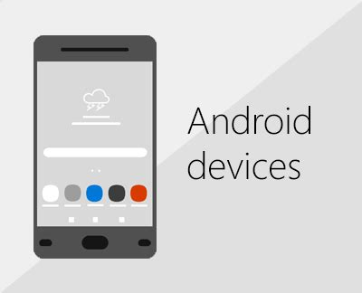 android mobile devices set up office apps and email on a mobile device office