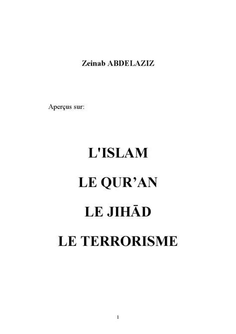 L'ISLAM, LE QUR?AN, LE JIH?D, LE TERRORISME by Islam True