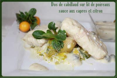 Cabillaud Sur Lit De Poireaux by La Table Lorraine D Amelie Dos De Cabillaud Sur Lit De
