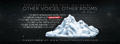 other voices other rooms the getaway plan add central coast and canberra shows to other voices other rooms tour amnplify
