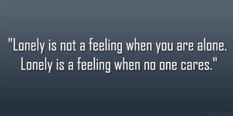 feeling sad and lonely quotes alone quotes sad quotes sad quotes about being lonely quotesgram