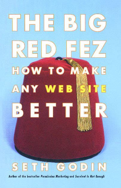 The Big Fez by The Big Fez Book By Seth Godin Official Publisher
