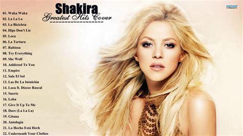 Top By Syakira shakira songs playlist shakira best songs all time cover