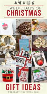 12 days of christmas gift ideas part 2 the crafting chicks