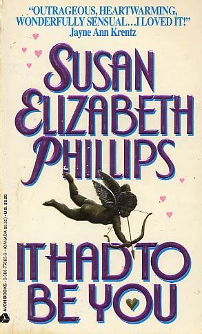 It Had To Be You By Susah Elizabeth Phillips it had to be you by susan elizabeth phillips fictiondb