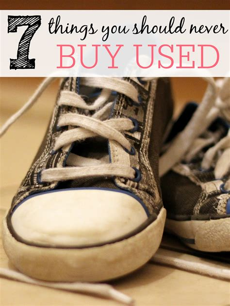 7 Things You Should Never Buy Used 7 things you should never buy used frugally
