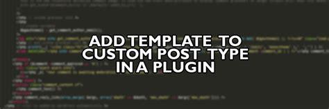 add template to custom post type in a plugin rob scott llc