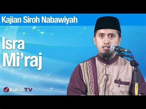 download film biografi nabi muhammad kajian sejarah nabi muhammad peristiwa isra miraj