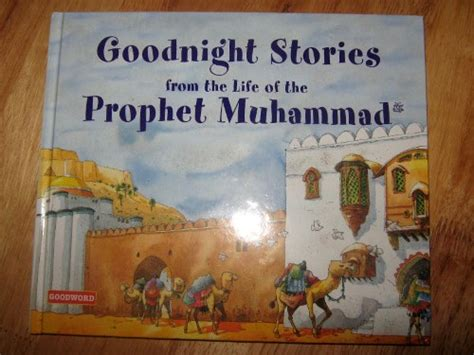 biography prophet muhammad illustrated lifetime learning at home july 2015
