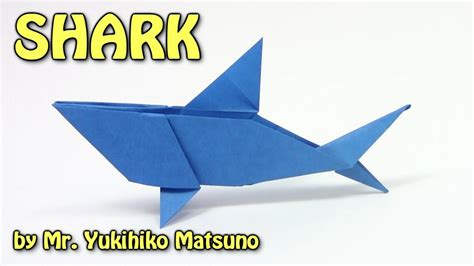 How To Make A Paper Shark Easy - cool origami shark by mr yukihiko matsuno origami easy