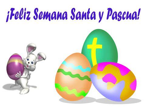 imagenes de feliz inicio de semana santa vacaciones de semana santa la voz de quinto b