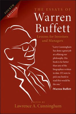 warren buffett 43 lessons for business books essays of warren buffett by a cunningham 978