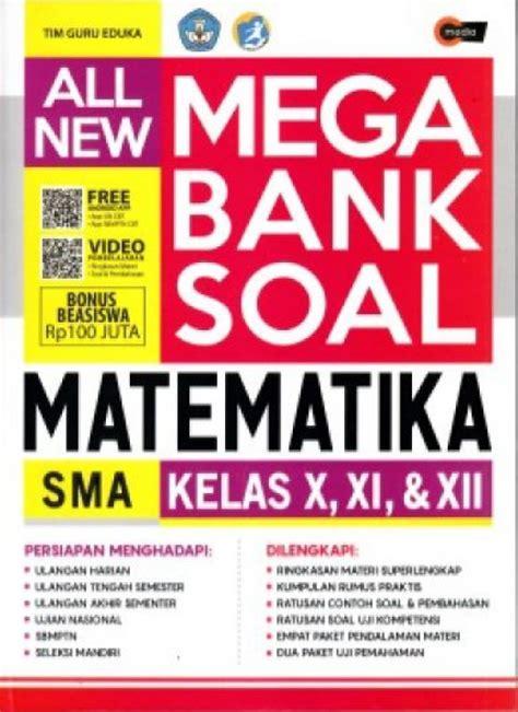 All New Mega Bank Soal Fisika Sma Kelas X Xi Xii bukukita all new mega bank soal matematika sma kelas