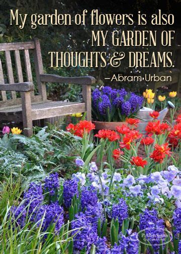 Quotes On Gardens And Flowers Garden Quote Flowers