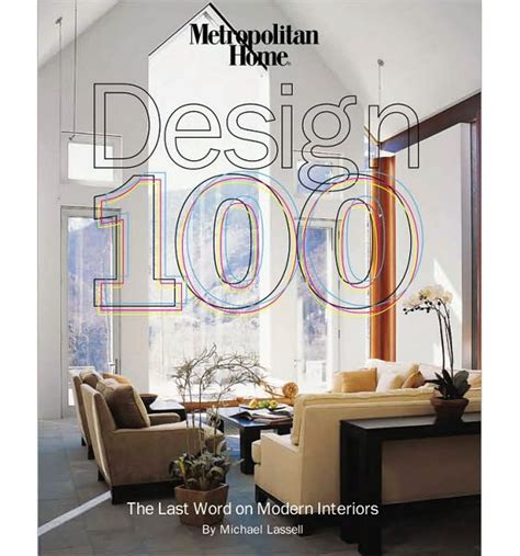 home interior design books metropolitan home design 100 the last word on modern