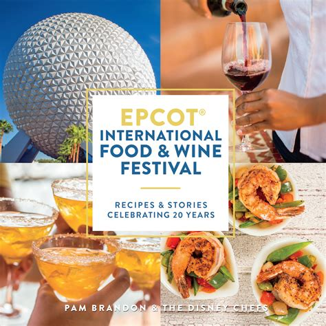 food and wine new year new cookbook celebrates 20 years of epcot international
