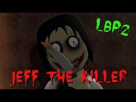 planet killer story lbp2 jeff the killer hd