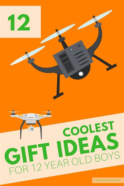 gift ideas for 12 year the coolest gift ideas for 12 year boys in 2017