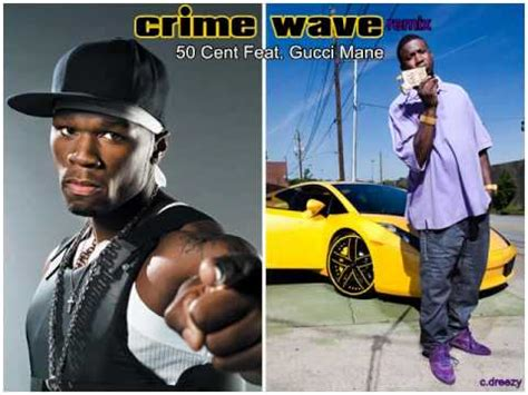 50 cent crime wave 50 cent feat gucci mane crime wave remix youtube