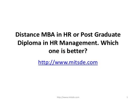 Mba In Hr And Administration by Distance Mba In Hr Or Post Graduate Diploma In Hr Management