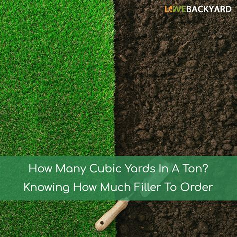 Cubic Yards To Tons Soil How Many Cubic Yards In A Ton Knowing How Much Filler To