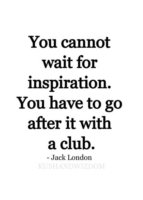 jack london tattoo quote 141 best i see what your saying images on pinterest