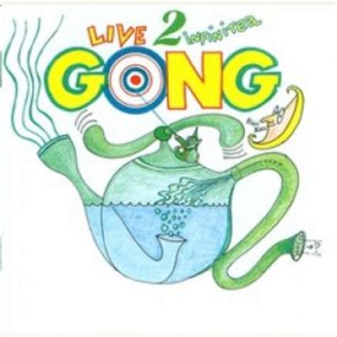 download mp3 album gong 2000 live 2 infinitea gong mp3 buy full tracklist