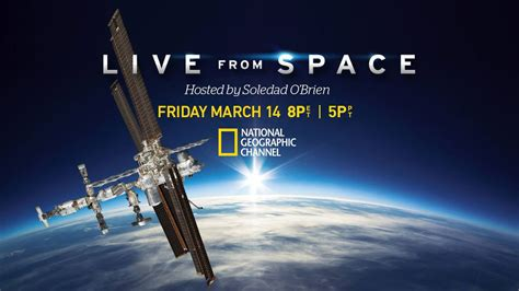 live from space national geographic channel