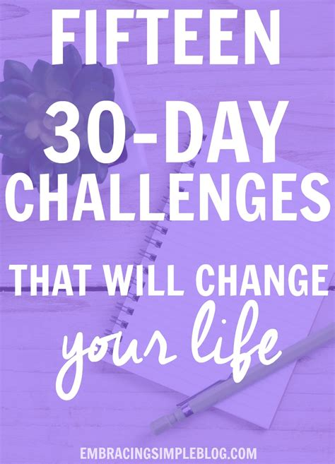 challenge a will fifteen 30 day challenge ideas that will change your