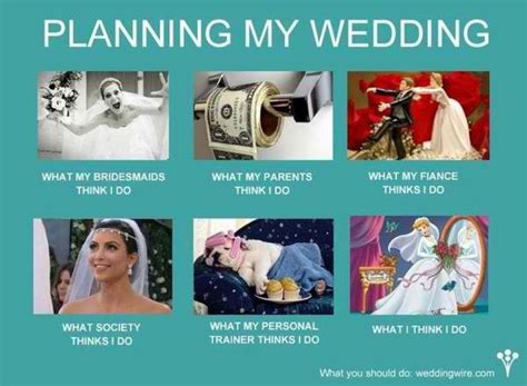 Planning A Wedding Meme - wedding planning meme you heard it here first pinterest