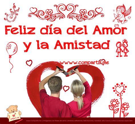 imagenes hermosas de amor y amistad gratis 6 im 225 genes de feliz d 237 a del amor y la amistad