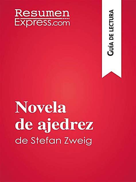 novela de ajedrez novela de ajedrez de stefan zweig gu 237 a de lectura ebook weltbild de