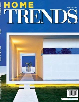 home decor trends magazine home design trends magazine august 2012 issue get your