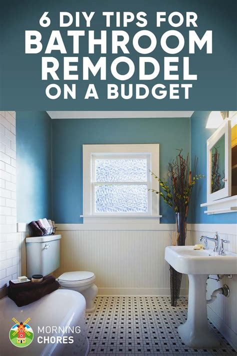 remodeling a home on a budget 9 tips for diy bathroom remodel on a budget and 6 d 233 cor