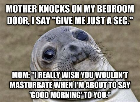I Wish A Mother Would Meme - livememe com uncomfortable situation seal