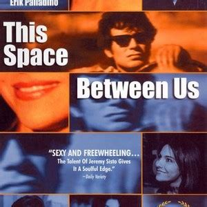 This Space Between Us 1999 Rotten Tomatoes