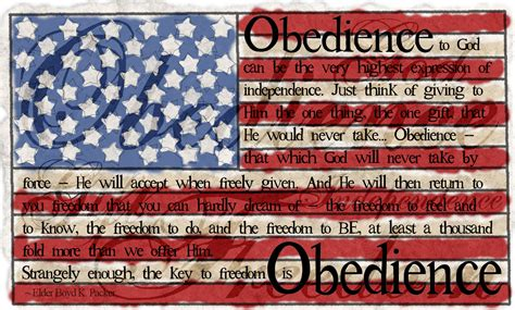 how does it take to obedience a mormon obedience to god is independence