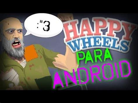 happy wheels android apk happy wheels para android descarga gratis apk