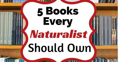 7 Books Every Writer Should Own by 5 Books Every Naturalist Should Own Nature Study