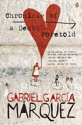 libro chronicle of a death 25 best ideas about gabriel garcia marquez on gabriel garcia marquez quotes garcia