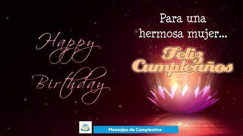 imagenes hermosas de cumpleaños para mujeres para una hermosa mujer feliz cumplea 241 os youtube