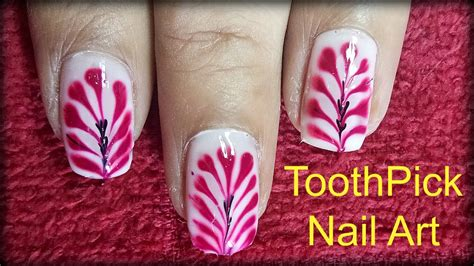 nail art tutorial with toothpick nail art tutorial nail designs using toothpick and