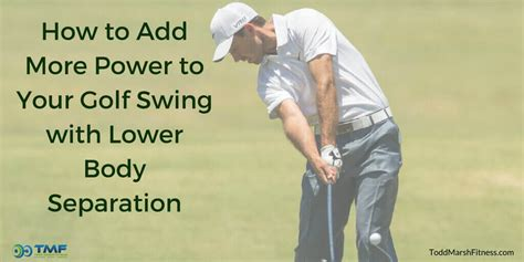 How To Add More Power To Your Golf Swing With Lower Body